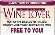 Subscribe to the Official Virginia Wine Love e-Newsletter